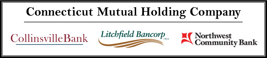 Logos: Connecticut Mutual Holding Company, Northwest Community Bank, Collinsville Savings, Litchfield Bancorp